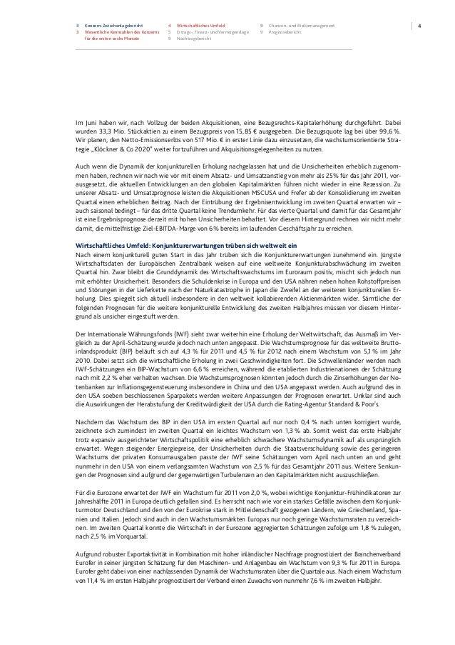 43 Konzern-Zwischenlagebericht 3 Wesentliche Kennzahlen des Konzerns für die ersten sechs Monate 4 Wirtschaftliches Umfeld...