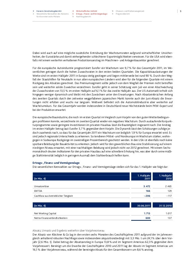 53 Konzern-Zwischenlagebericht 3 Wesentliche Kennzahlen des Konzerns für die ersten sechs Monate 4 Wirtschaftliches Umfeld...