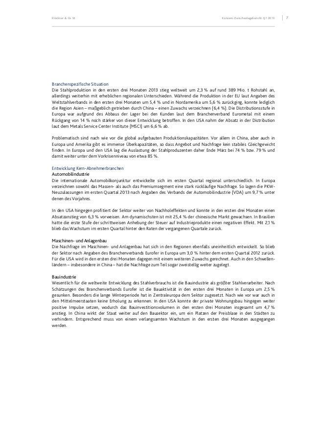 Klöckner & Co SE Konzern-Zwischenlagebericht Q1 2013 8 Ertrags-, Finanz- und Vermögenslage Die wesentlichen Kennzahlen zur...