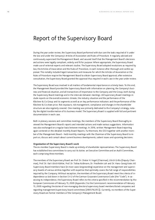 During the year under review, the Supervisory Board performed with due care the tasks required of it under the law and und...