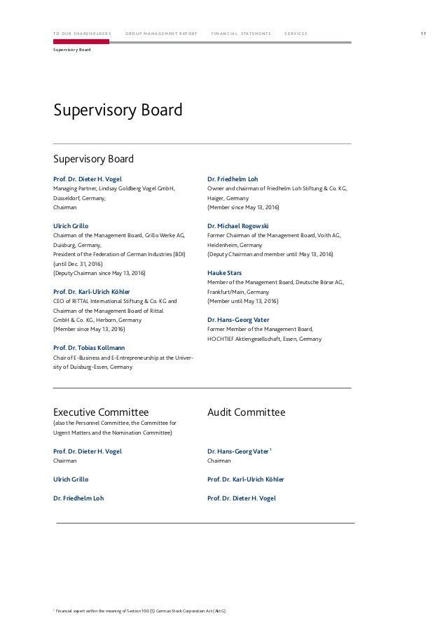 Supervisory Board Supervisory Board Prof. Dr. Dieter H. Vogel Managing Partner, Lindsay Goldberg Vogel GmbH, Düsseldorf, G...