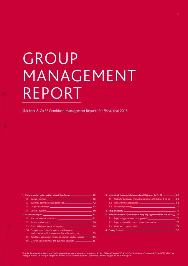 GROUP MANAGEMENT REPORT Klöckner & Co SE Combined Management Report1 for Fiscal Year 2016 1. Fundamental information abo...