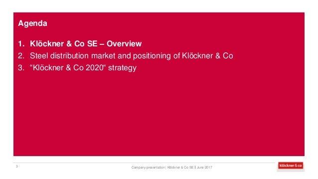 Klöckner & Co SE - Company presentation  Slide 3