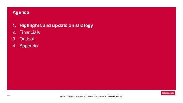 Klöckner & Co SE - Q2 2017 Results - Analysts' and Investors' Conference Slide 3