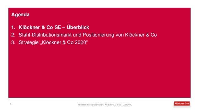Klöckner & Co SE - Unternehmenspräsentation Slide 3