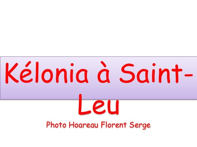 Kélonia à Saint- Leu Photo Hoareau Florent Serge