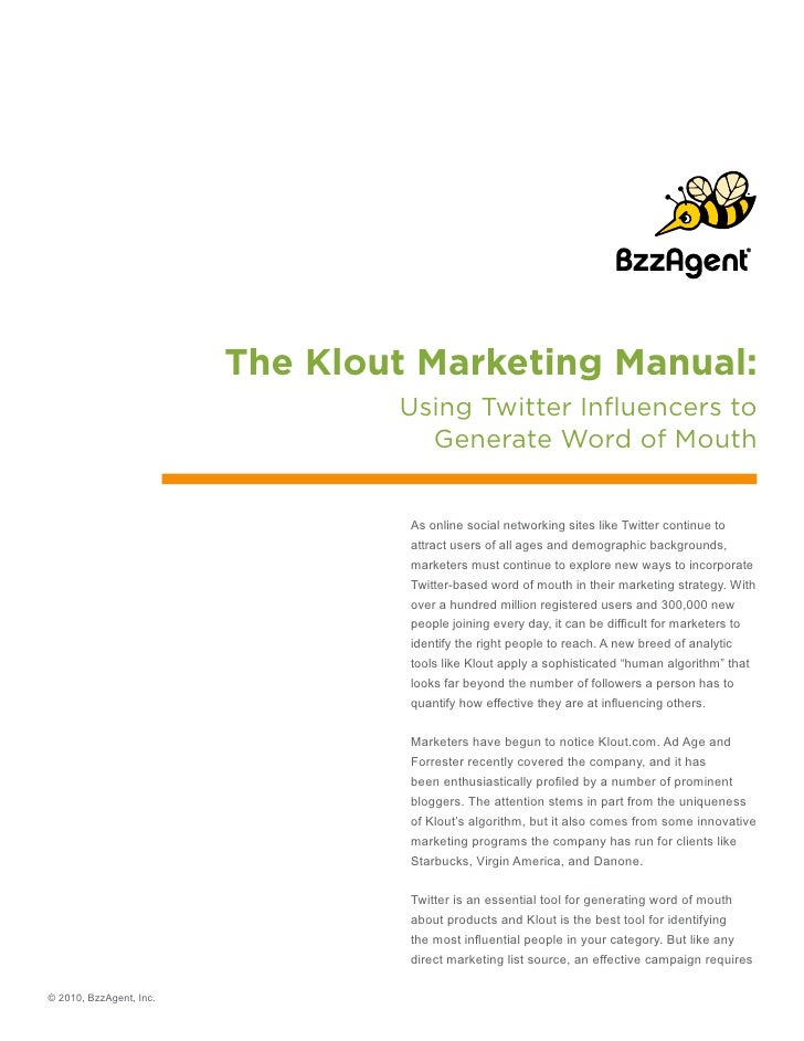 The Klout Marketing Manual:                                  Using Twitter Influencers to                                 ...