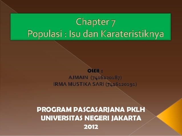 PROGRAM PASCASARJANA PKLH UNIVERSITAS NEGERI JAKARTA             2012