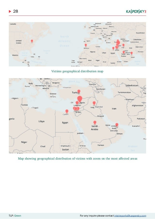 28 TLP: Green For any inquire please contact intelreports@kaspersky.com Victims geographical distribution map Map showing ...