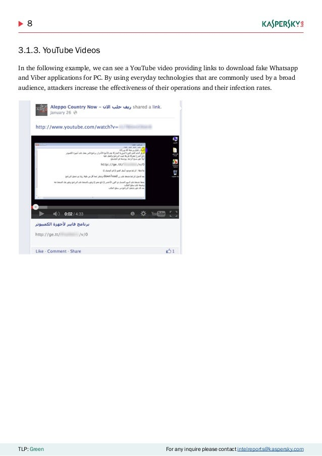 8 TLP: Green For any inquire please contact intelreports@kaspersky.com 3.1.3. YouTube Videos In the following example, we ...