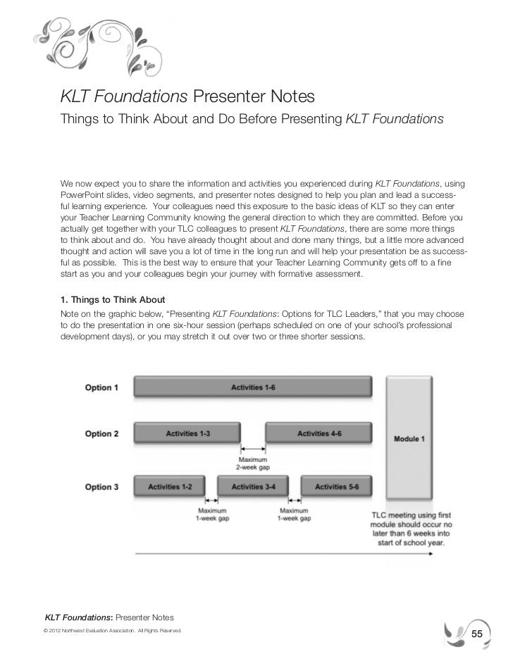KLT Foundations Presenter Notes       Things to Think About and Do Before Presenting KLT Foundations       We now expect y...