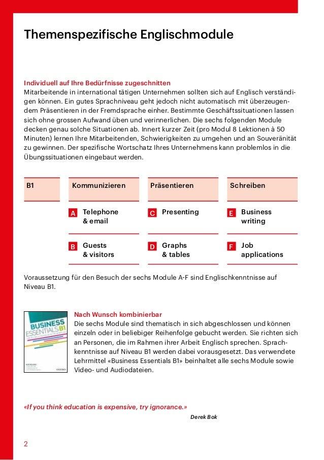 2 Voraussetzung für den Besuch der sechs Module A-F sind Englischkenntnisse auf Niveau B1.  Nach Wunsch kombinierbar Di...