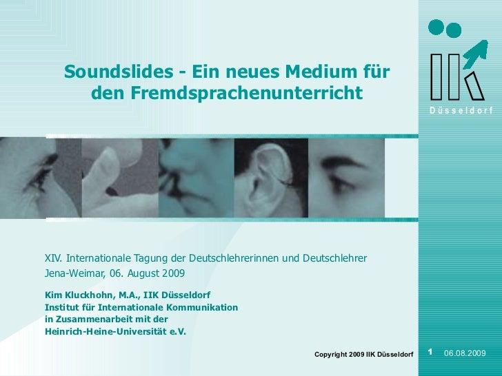 Soundslides - Ein neues Medium für den Fremdsprachenunterricht XIV. Internationale Tagung der Deutschlehrerinnen und Deuts...