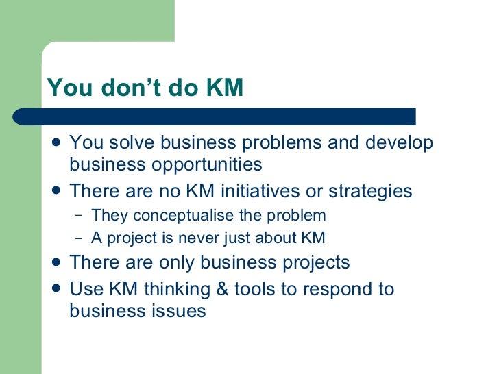 Don't do KM! Slide 2