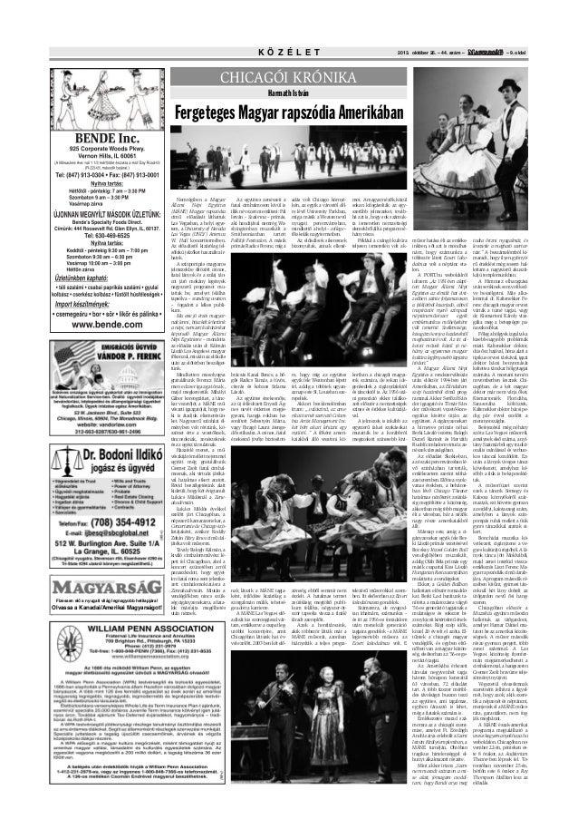 K Ö Z É L E T  2013. október 26. – 44. szám –  – 9. oldal  CHICAGÓI KRÓNIKA Harmath István  Fergeteges Magyar rapszódia Am...