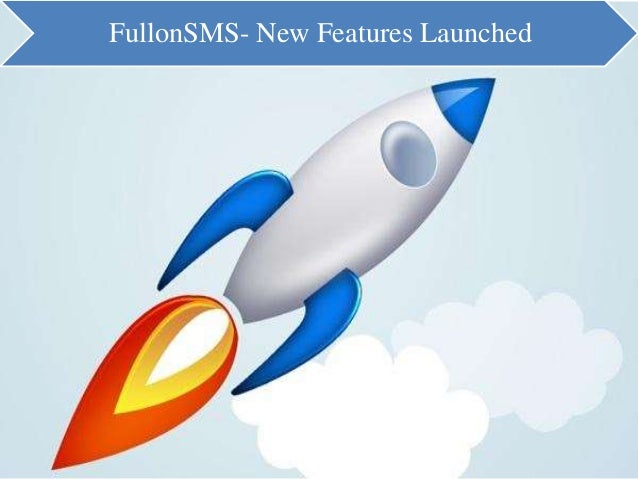 FullonSMS- New Features Launched