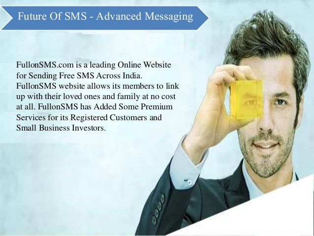 FullonSMS New Features - Future of Free SMS. Slide 2