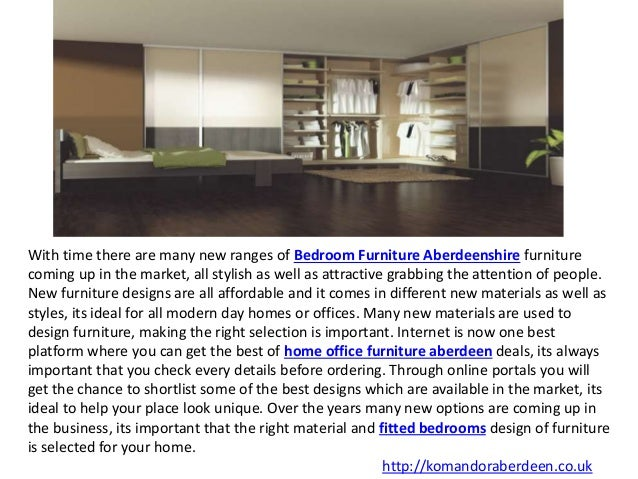 Home offices fitted furniture Furniture Ideas With Time There Are Many New Ranges Of Bedroom Furniture Aberdeenshire Furniture Coming Up In The Modern Day Homes My Site Ruleoflawsrilankaorg Is Great Content Home Office Fitted Bedrooms Fitted Wardrobes Aberdeen