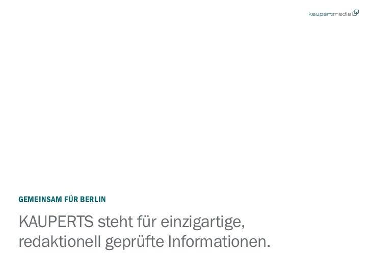 GEMEINSAM FÜR BERLINKAUPERTS steht für einzigartige,redaktionell geprüfte Informationen.