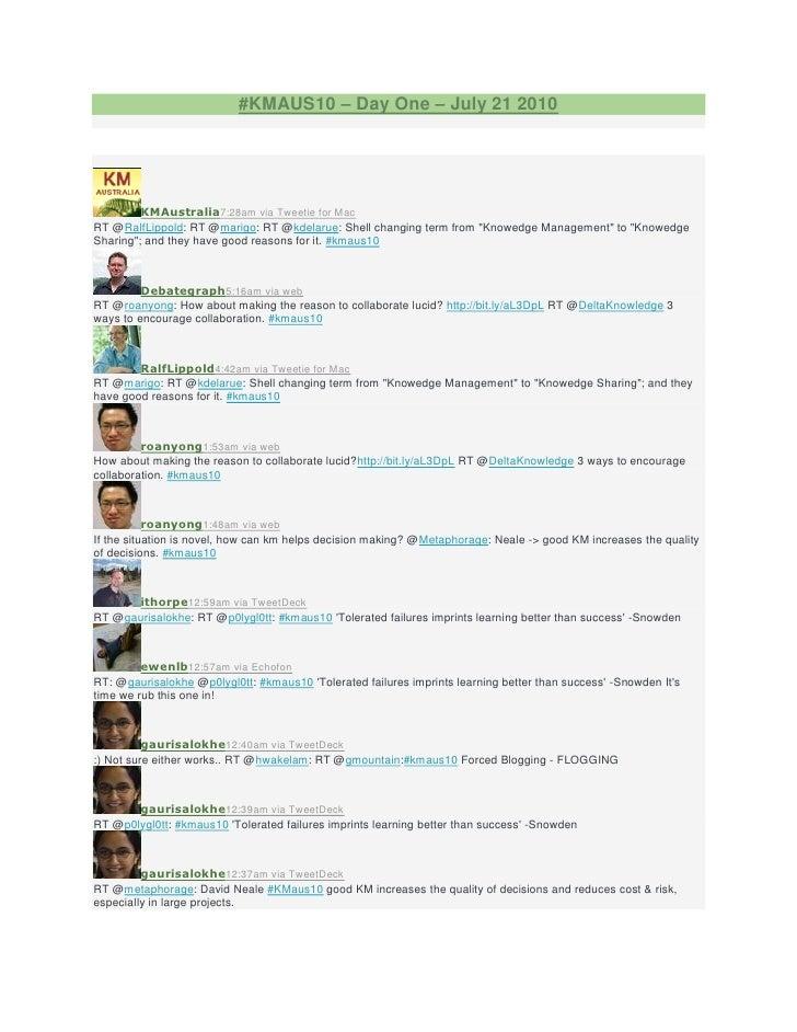 #KMAUS10 – Day One – July 21 2010              KMAustralia7:28am via Tweetie for Mac RT @RalfLippold: RT @marigo: RT @kdel...