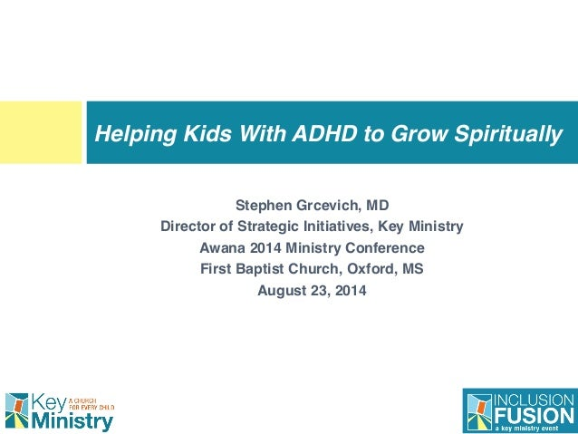 Stephen Grcevich, MD! Director of Strategic Initiatives, Key Ministry! Awana 2014 Ministry Conference! First Baptist Churc...