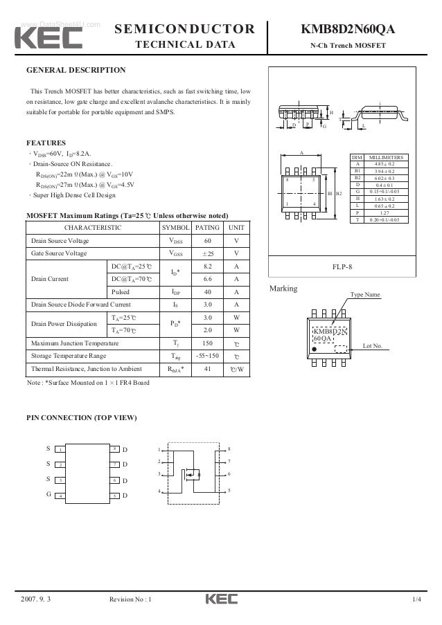 2007. 9. 3 1/4 SEMICONDUCTOR TECHNICAL DATA KMB8D2N60QA N-Ch Trench MOSFET Revision No : 1 GENERAL DESCRIPTION This Trench...