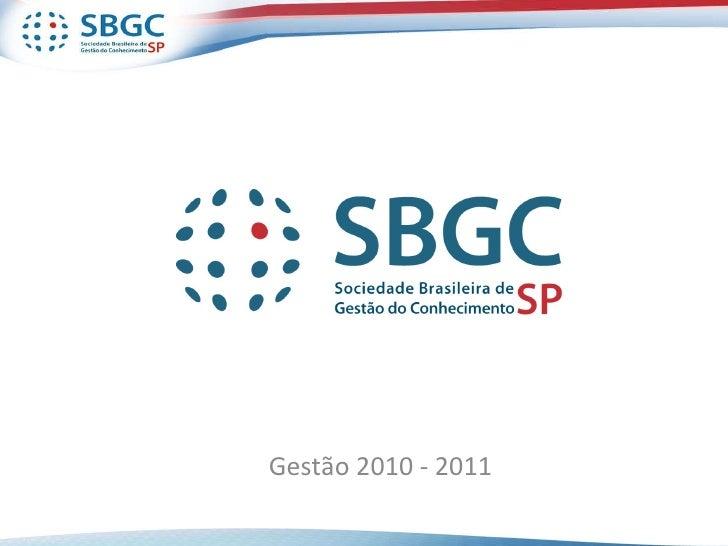 Gestão 2010 - 2011