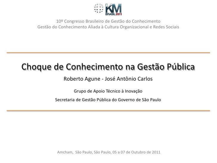 10º Congresso Brasileiro de Gestão do Conhecimento   Gestão do Conhecimento Aliada à Cultura Organizacional e Redes Sociai...