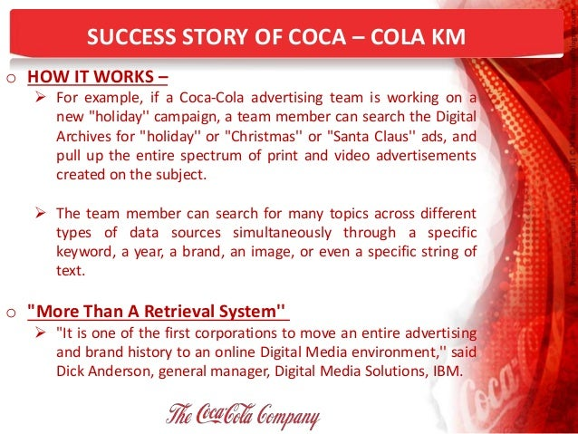 coca cola knowledge management essay Report writing on change management of coca cola & the combination of knowledge study samples to help you write professional custom essay's and essay.