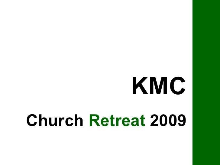 KMC Church  Retreat  2009