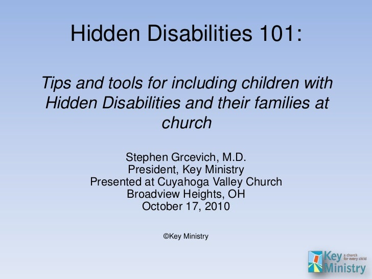 Hidden Disabilities 101:Tips and tools for including children withHidden Disabilities and their families at               ...