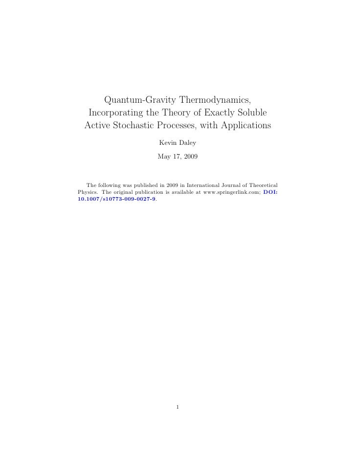 Quantum-Gravity Thermodynamics,    Incorporating the Theory of Exactly Soluble   Active Stochastic Processes, with Applica...