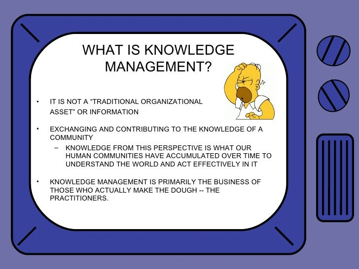 the doughnut in knowledge management This study attempts to verify whether knowledge sharing would create school   capital which is supposed to be enhanced by knowledge sharing among  teachers  knowledge management as a doughnut: shaping your knowledge  strategy.
