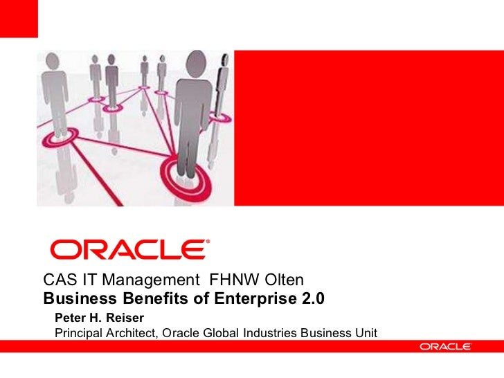 <ul>Peter H. Reiser Principal Architect, Oracle Global Industries Business Unit </ul>C AS IT Management  FHNW  Olten   Bus...