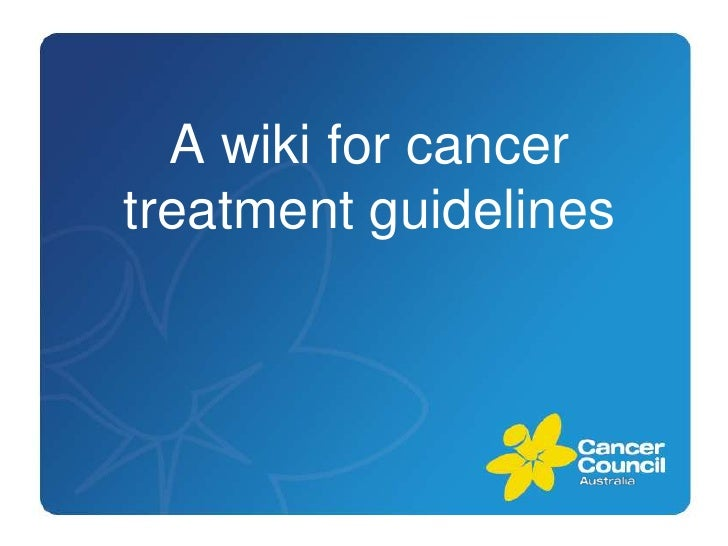 A wiki for cancer treatment guidelines<br />