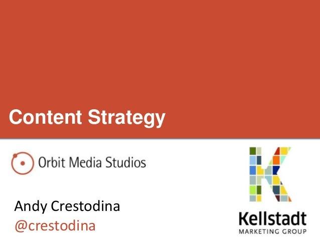 Content StrategyAndy Crestodina@crestodina