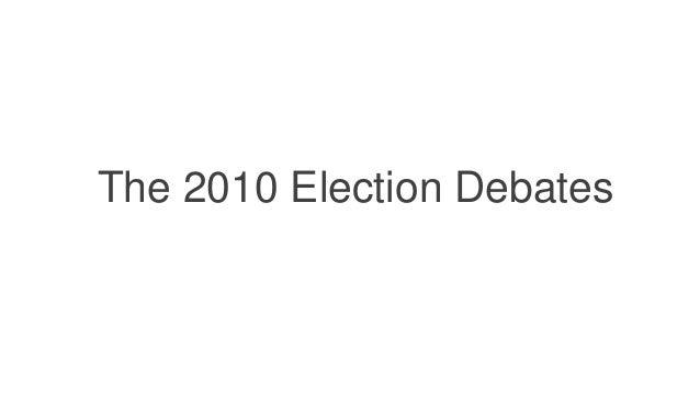 The 2010 Election Debates