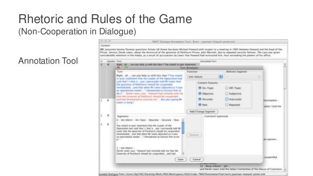 Rhetoric and Rules of the Game (Non-Cooperation in Dialogue) Output of the method
