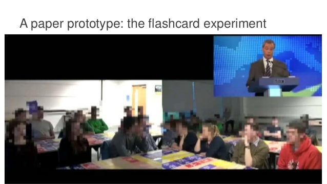 A paper prototype: the flashcard experiment • 18 flashcards in 3 categories • Emotion • Trust • Information need • 15 part...