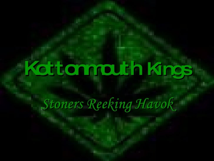 Kottonmouth  Kings Stoners Reeking Havok