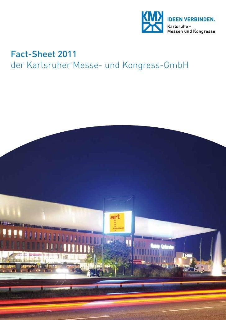 Fact-Sheet 2011der Karlsruher Messe- und Kongress-GmbH