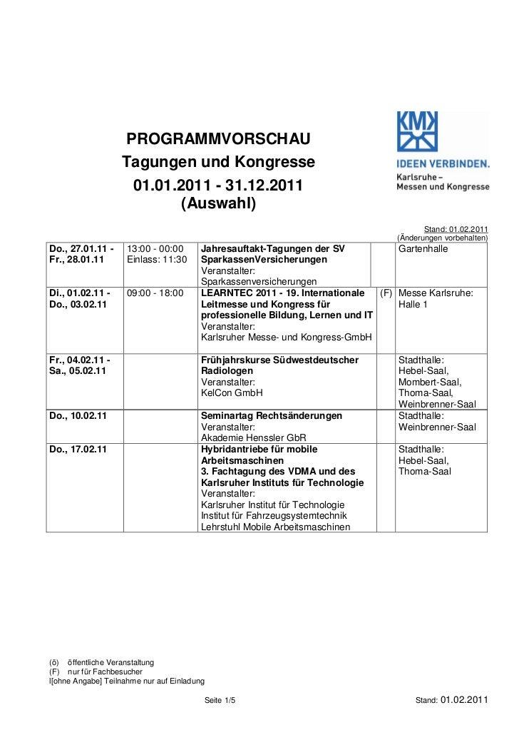 PROGRAMMVORSCHAU                   Tagungen und Kongresse                    01.01.2011 - 31.12.2011                      ...