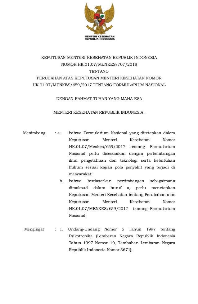 KEPUTUSAN MENTERI KESEHATAN REPUBLIK INDONESIA NOMOR HK.01.07/MENKES/707/2018 TENTANG PERUBAHAN ATAS KEPUTUSAN MENTERI KES...