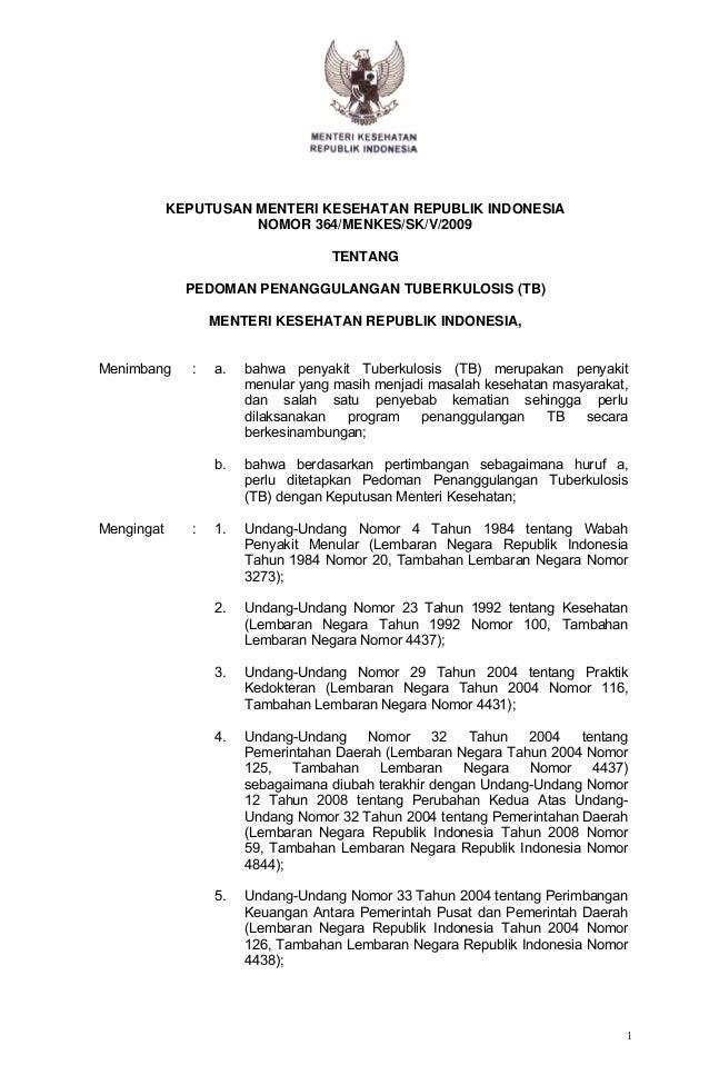 KEPUTUSAN MENTERI KESEHATAN REPUBLIK INDONESIA                      NOMOR 364/MENKES/SK/V/2009                            ...