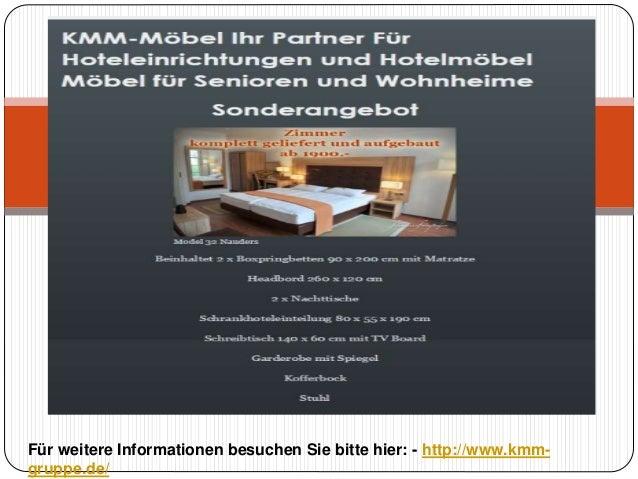Für weitere Informationen besuchen Sie bitte hier: - http://www.kmm- gruppe.de/