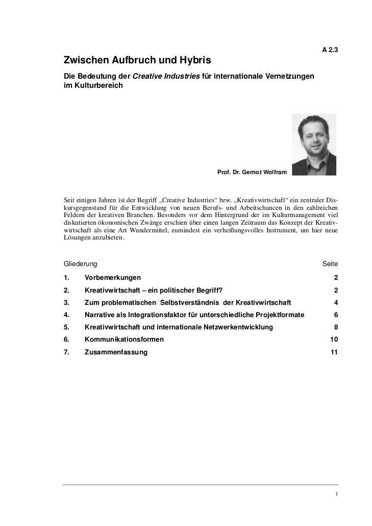 A 2.3Zwischen Aufbruch und HybrisDie Bedeutung der Creative Industries für internationale Vernetzungenim Kulturbereich    ...