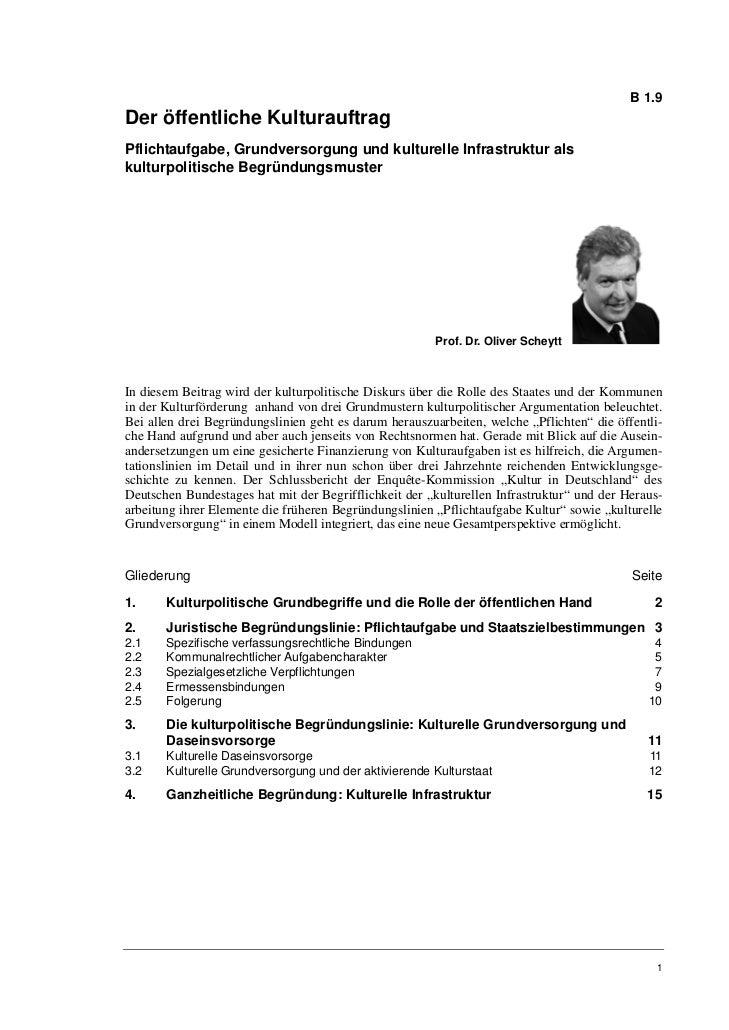 B 1.9Der öffentliche KulturauftragPflichtaufgabe, Grundversorgung und kulturelle Infrastruktur alskulturpolitische Begründ...