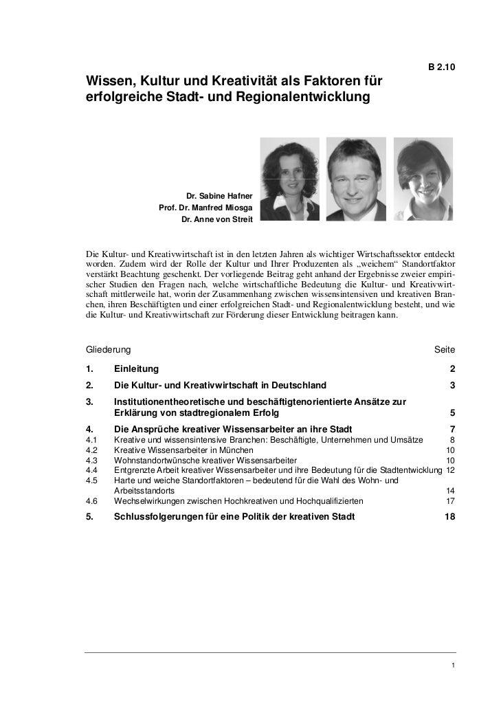 B 2.10Wissen, Kultur und Kreativität als Faktoren fürerfolgreiche Stadt- und Regionalentwicklung                          ...