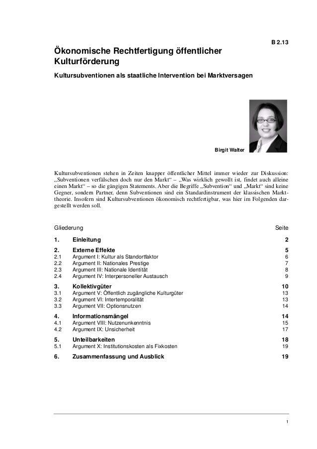 B 2.13Ökonomische Rechtfertigung öffentlicherKulturförderungKultursubventionen als staatliche Intervention bei Marktversag...