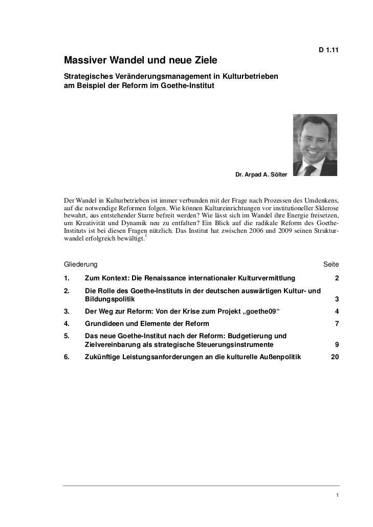 D 1.11Massiver Wandel und neue ZieleStrategisches Veränderungsmanagement in Kulturbetriebenam Beispiel der Reform im Goeth...